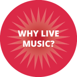 Why live music?